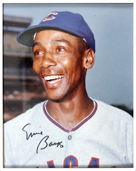 Ernie Banks ... that's absolutely a portion of the ass banging mind numbing sexathon.